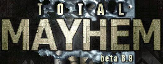 Total Mayhem 6.9 banner