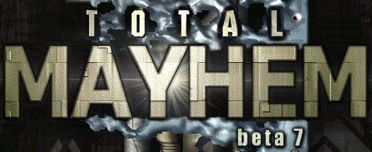 Total Mayhem 7